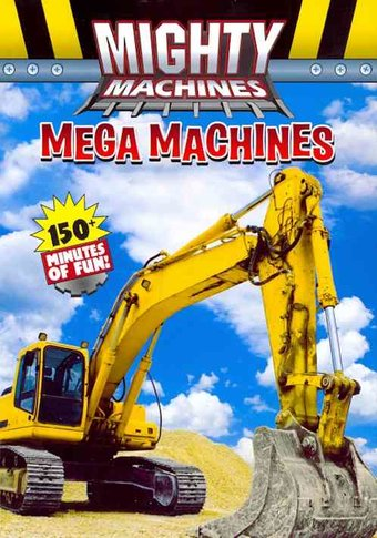 Mighty Machines - Mega Machines