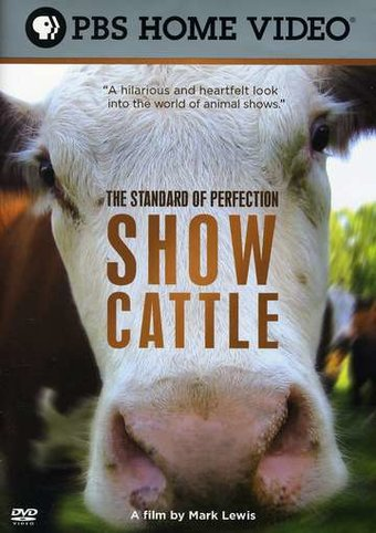 The Standard of Perfection - Show Cattle