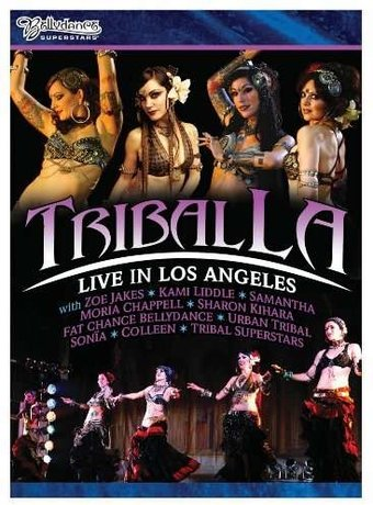 Bellydance Superstars: Tribal LA - Live in Los