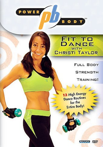 Christi Taylor - Power Body: Fit To Dance