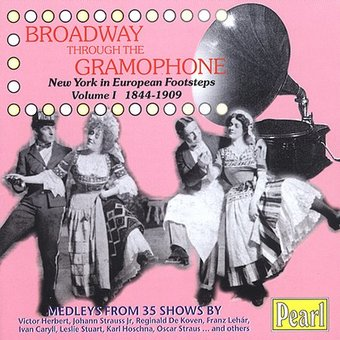 Broadway Through the Gramophone, Volume 1: New