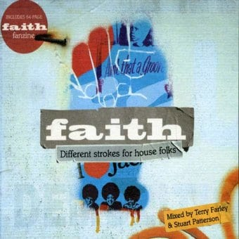 Faith 3: Different Strokes For House Folks