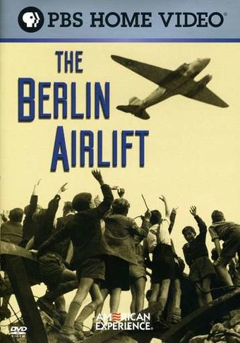 The American Experience - The Berlin Airlift