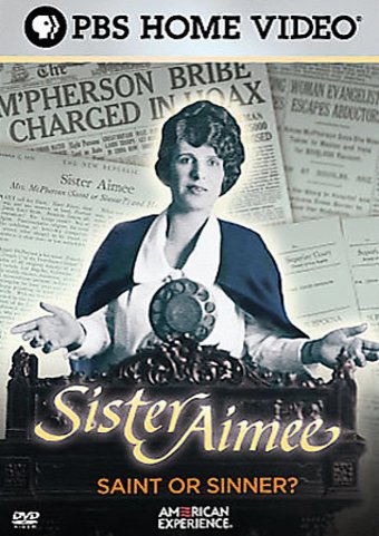American Experience - Sister Aimee