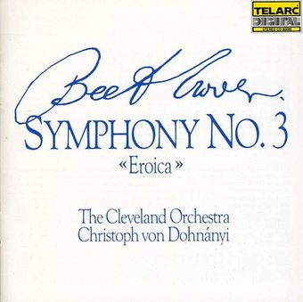 Beethoven: Symphony No. 3 In E-flat