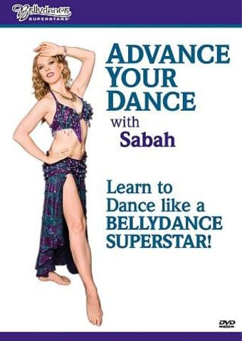 Bellydance Superstars: Advance Your Dance with
