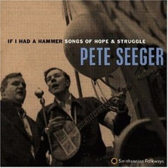 If I Had a Hammer: Songs of Hope & Struggle