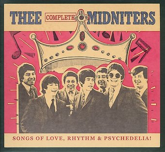 Thee Complete Midniters: Songs of Love, Rhythm &