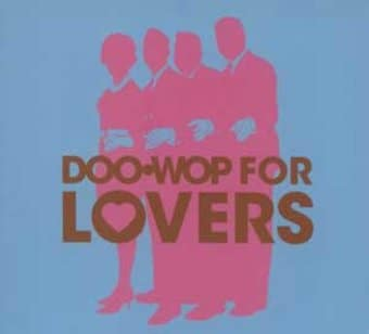Doo Wop for Lovers