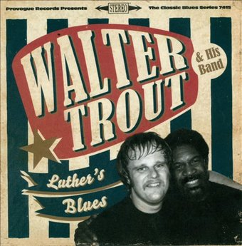 Luther's Blues: A Tribute to Luther Allison