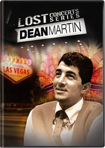 Lost Concerts Series - Dean Martin