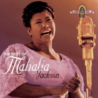 The Best of Mahalia Jackson [1995]