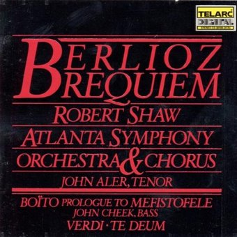 Berlioz: Requiem, Boito: Prologue To Mefistofele