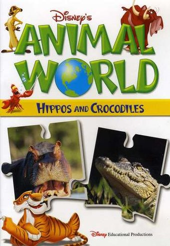 Disney's Animal World: Hippos and Crocodiles
