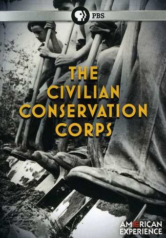 American Experience: The Civilian Conservation