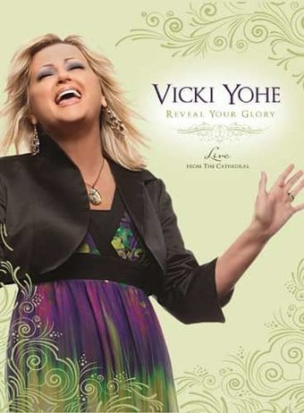 Vicki Yohe - Reveal Your Glory: Live from the