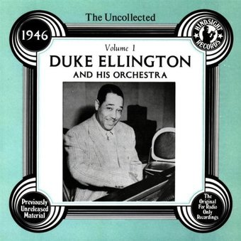 The Uncollected Duke Ellington, Volume 1: 1946