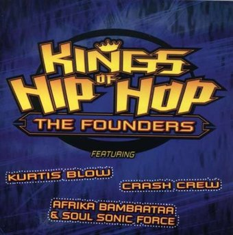 Kings of Hip Hop: The Founders (Live)