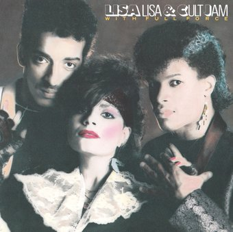 Lisa Lisa & Cult Jam with Full Force