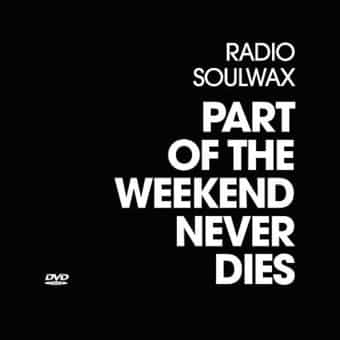 Soulwax - Part of The Weekend Never Dies (Bonus