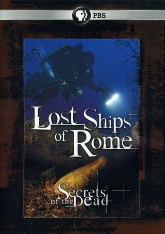 PBS - Secrets of the Dead: Lost Ships of Rome