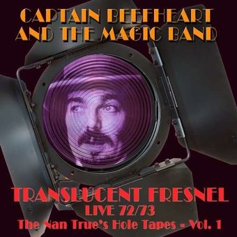 Translucent Fresnel: The Nan True's Hole Tapes