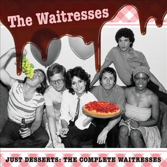 Just Desserts: The Complete Waitresses (2-CD)