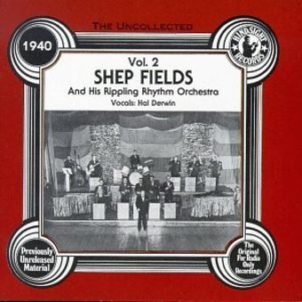 The Uncollected Shep Fields and His Rippling