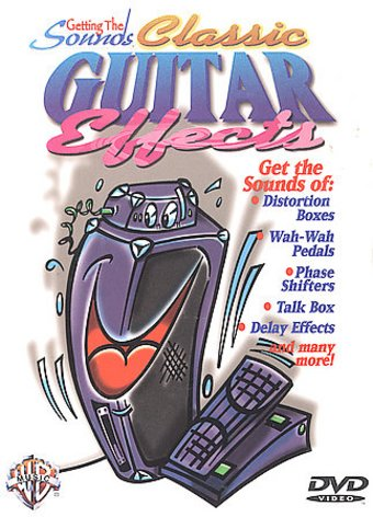 Getting the Sound - Classic Guitar Effects