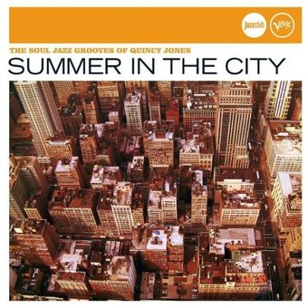 Summer in the City: The Soul Jazz Grooves of