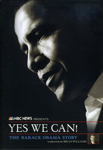 NBC News Presents: Yes We Can! The Barack Obama