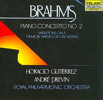 Brahms: Piano Concerto No. 2 & Variations on a