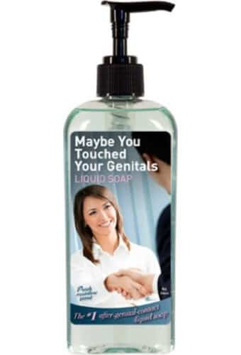 Liquid Hand Soap - Maybe You Touched Your Genitals