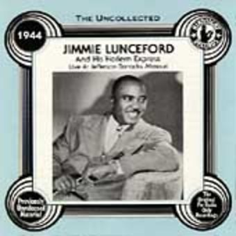 The Uncollected Jimmie Lunceford and His Harlem