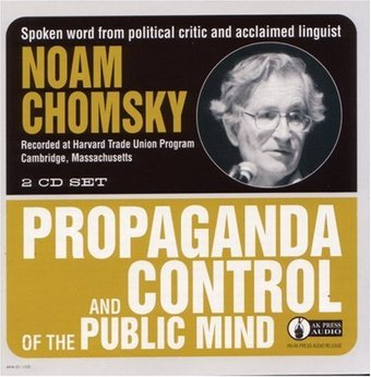 Propaganda & Control of the Public Mind (Live)