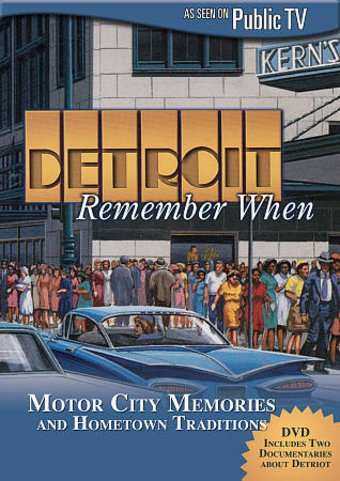 Detroit: Remember When