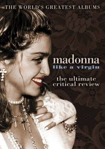 Madonna: Like A Virgin - Ultimate Critical Review