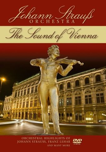 The Sound Of Vienna: Orchestral Highlights of