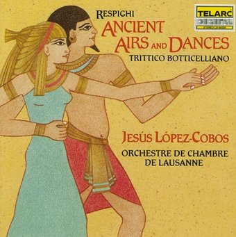 Respighi: Ancient Airs And Dances & Trittico