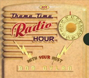 Theme Time Radio Hour: With Your Host Bob Dylan