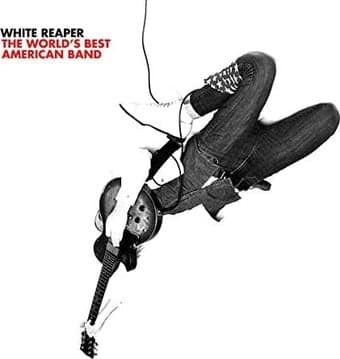 White Reaper The World S Best American Band Lp 2017
