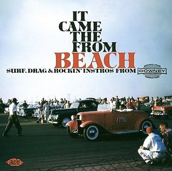 It Came From The Beach Surf Drag And Rockin Instros