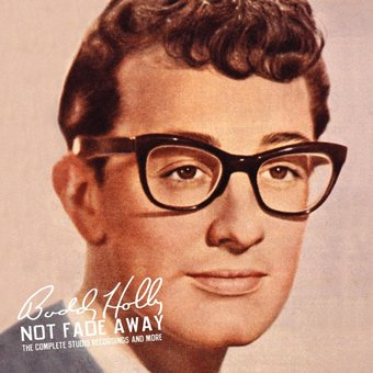 Not Fade Away: The Complete Studio Recordings and