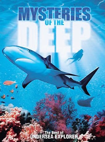Mysteries of the Deep: The Best of Undersea