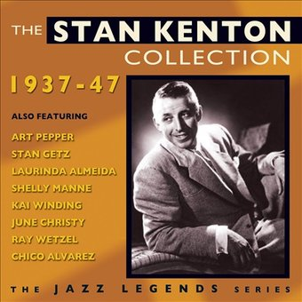 The Stan Kenton Collection: 1937-1947