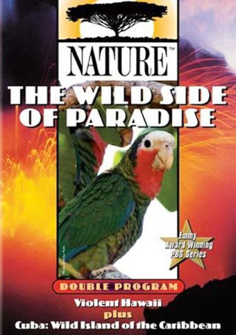Nature - The Wild Side of Paradise: Violent