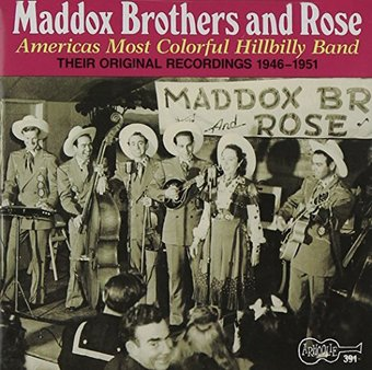 America's Most Colorful Hillbilly Band: Maddox