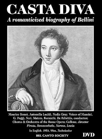 Casta Diva: A Romanticized Biography of Bellini