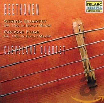 Beethoven: Quartet, Op. 130 And Grosse Fuge, Op.