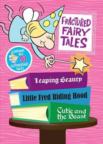 Fractured Fairy Tales - Complete Collection